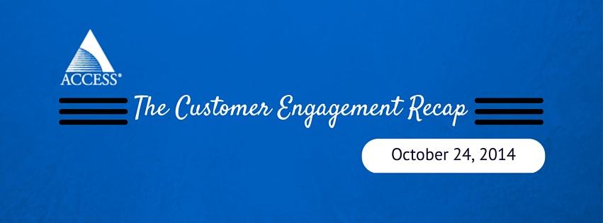 customer engagement recap