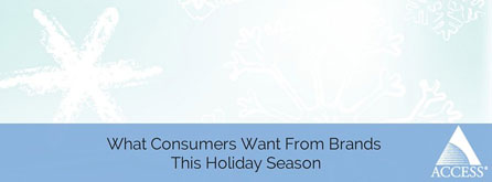 What Consumers Want From Brands This Holiday Season