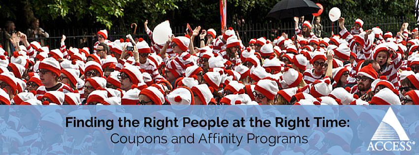 Finding the Right People at the Right Time: Coupons and Loyalty Programs