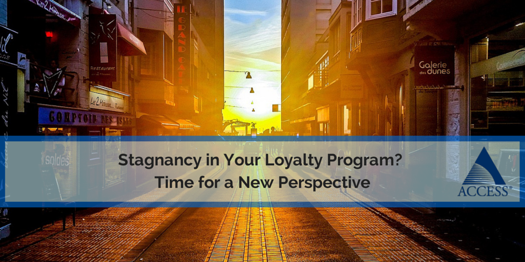 Stagnancy in Your Loyalty Program-  Time for a New Perspective