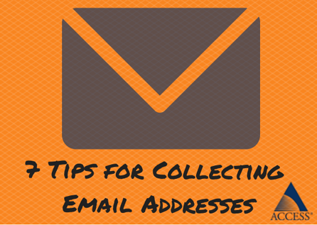 7 Tips for Collecting Email Addresses