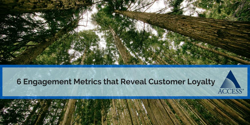 6_Engagement_Metrics_that_Reveal_Customer_Loyalty