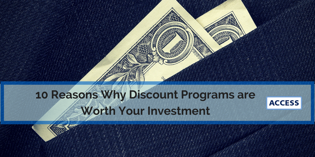 10_Reasons_Why_Discount_Programs_are_Worth_Your_Investment