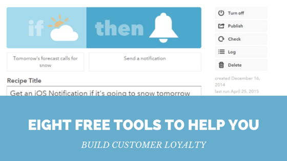 Eight_Free_Tools_to_Help_You_Build_Customer_Loyalty