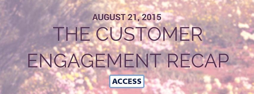 Customer_Engagement_Recap_-_August_21