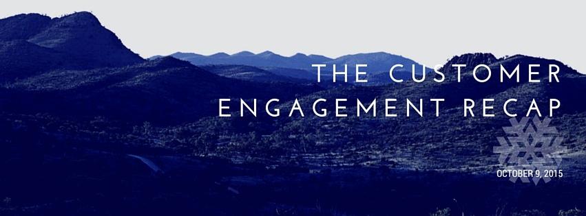 Customer_Engagement_Recap_-_October_9