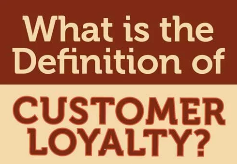 what is the def of customer loyalty