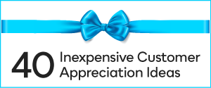 inexpensive customer appreciation