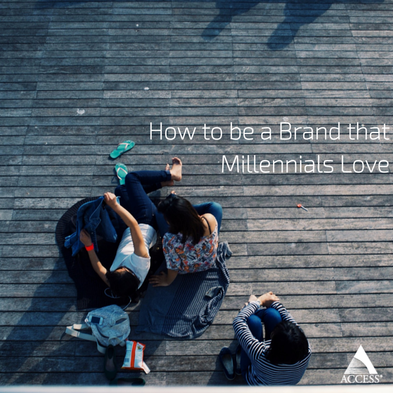How to be a Brand that Millennials Love