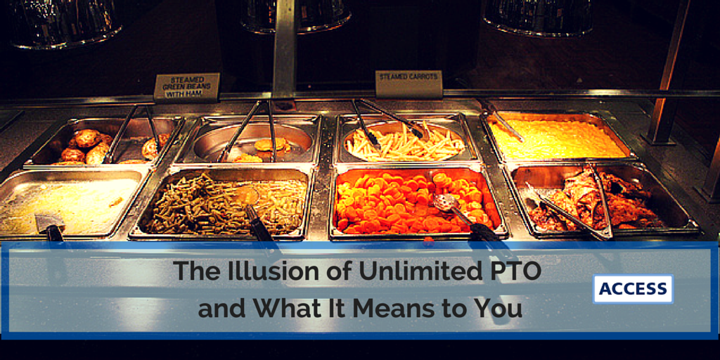 The Illusion of Unlimited PTO & What It Means to You